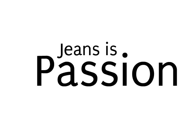 Jeans is Passion